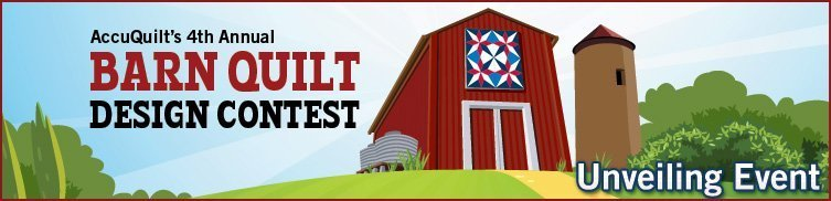 AccuQuilt's 4th Annual Barn Quilt Design Contest - Unveiling Event