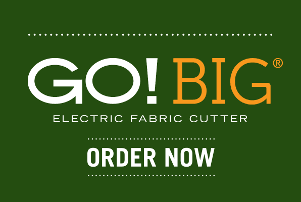 GO! BIG® Electric Fabric Cutter - Order Now - Limited Quantity Available