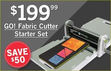 $199.99 GO! Fabric Cutter Starter Set - Save $50