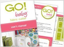 GO! Baby® Fabric Cutter User's Manual