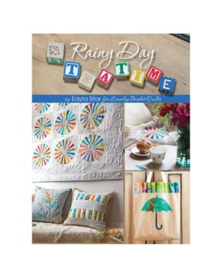 Rainy Day Teatime by Edyta Sitar for Laundry Basket Quilts Pattern Book