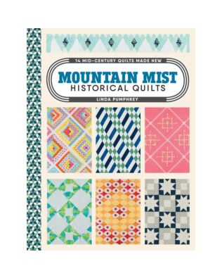 Mountain Mist Historical Quilts by Linda Pumphrey