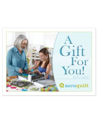 Front Cover of AccuQuilt Gift Card (mailed to recipient)