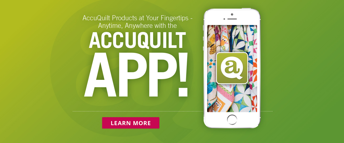Learn About the New AccuQuilt App