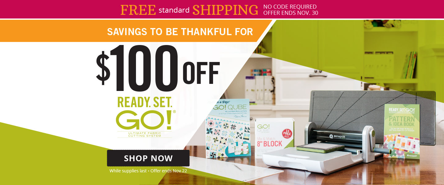 $100 Off Ready Set GO! Fabric Cutting System