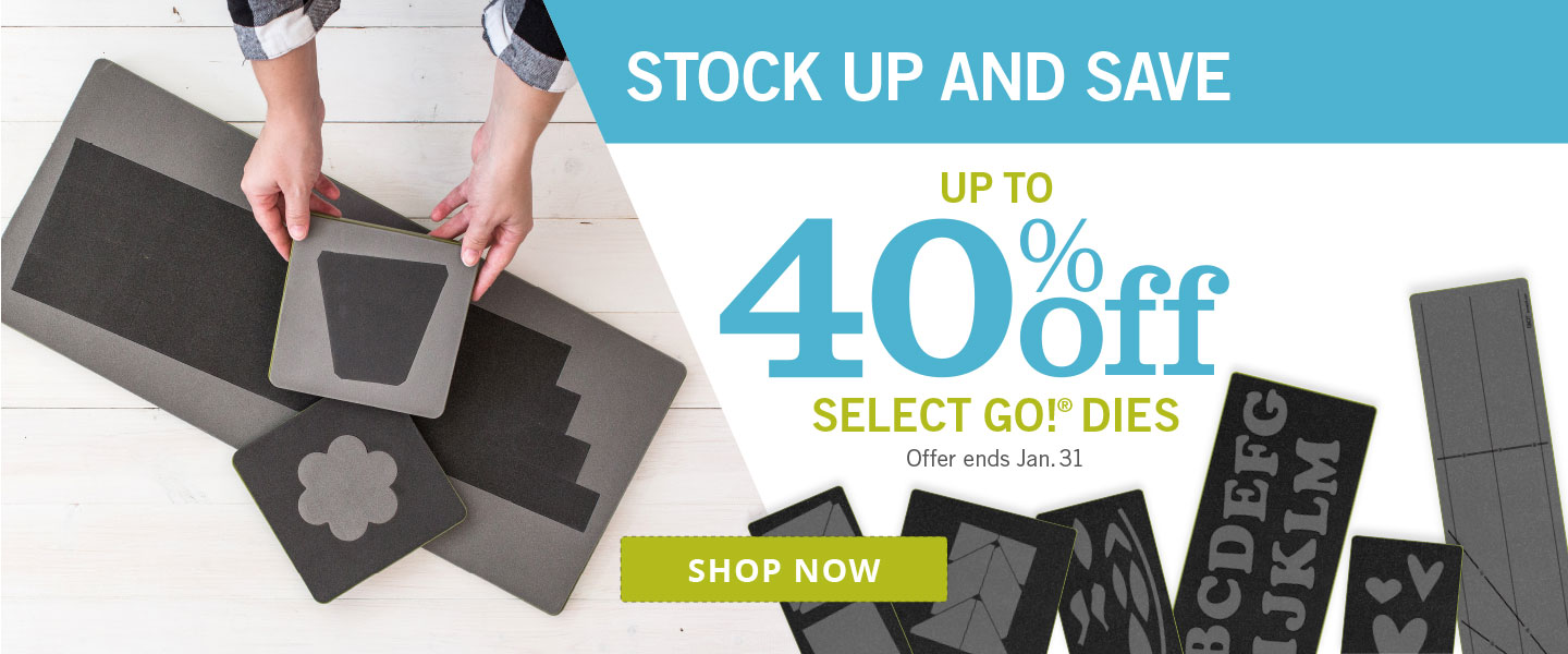 Up to 40% Off Select GO! Dies