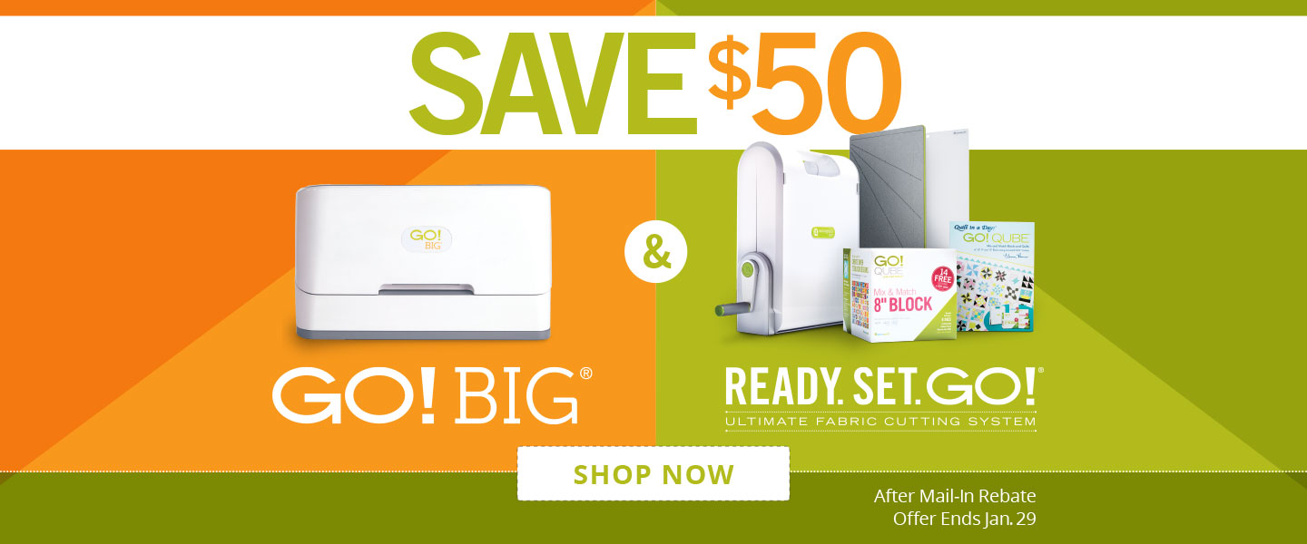 Save $50 on GO! Big and Ready Set GO! Fabric Cutter Starter Sets