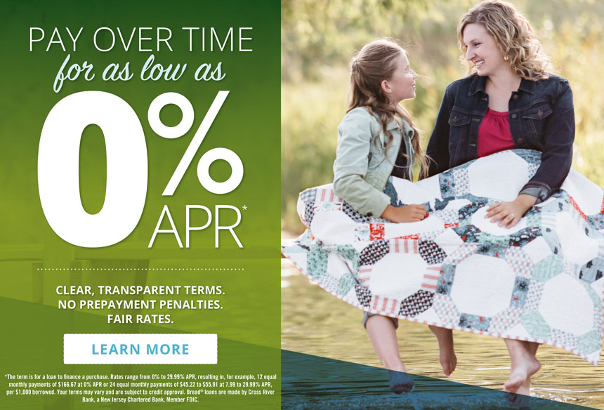 Pay over time for as low as 0% APR* - Clear, Transparent Terms. No Prepayment penalties. Fair Rates. Click to learn more. *See terms and conditions on financing page.
